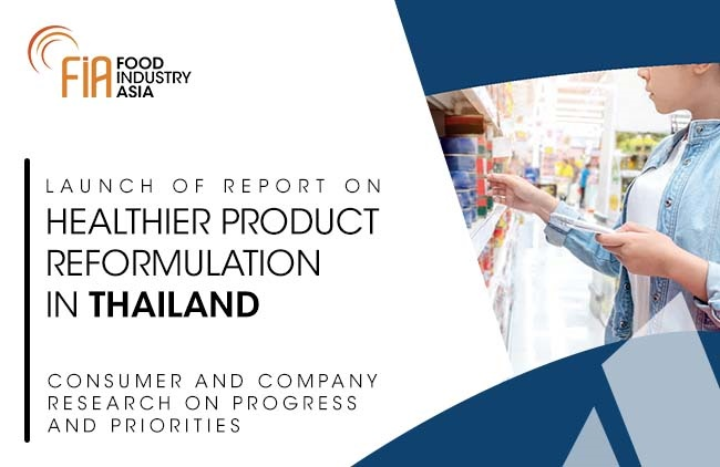 Most Thai Consumers Want to Improve Their Diets and are Open to Healthier Product Reformulation