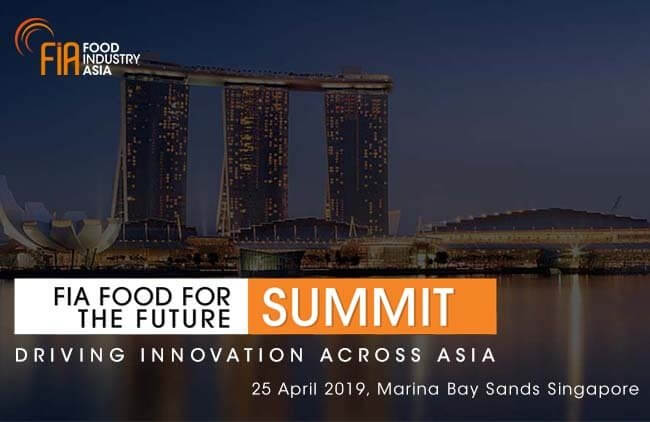 FIA Food for the Future Summit returns with focus on driving food innovation across Asia in Sustainability, Wellness and Convenience